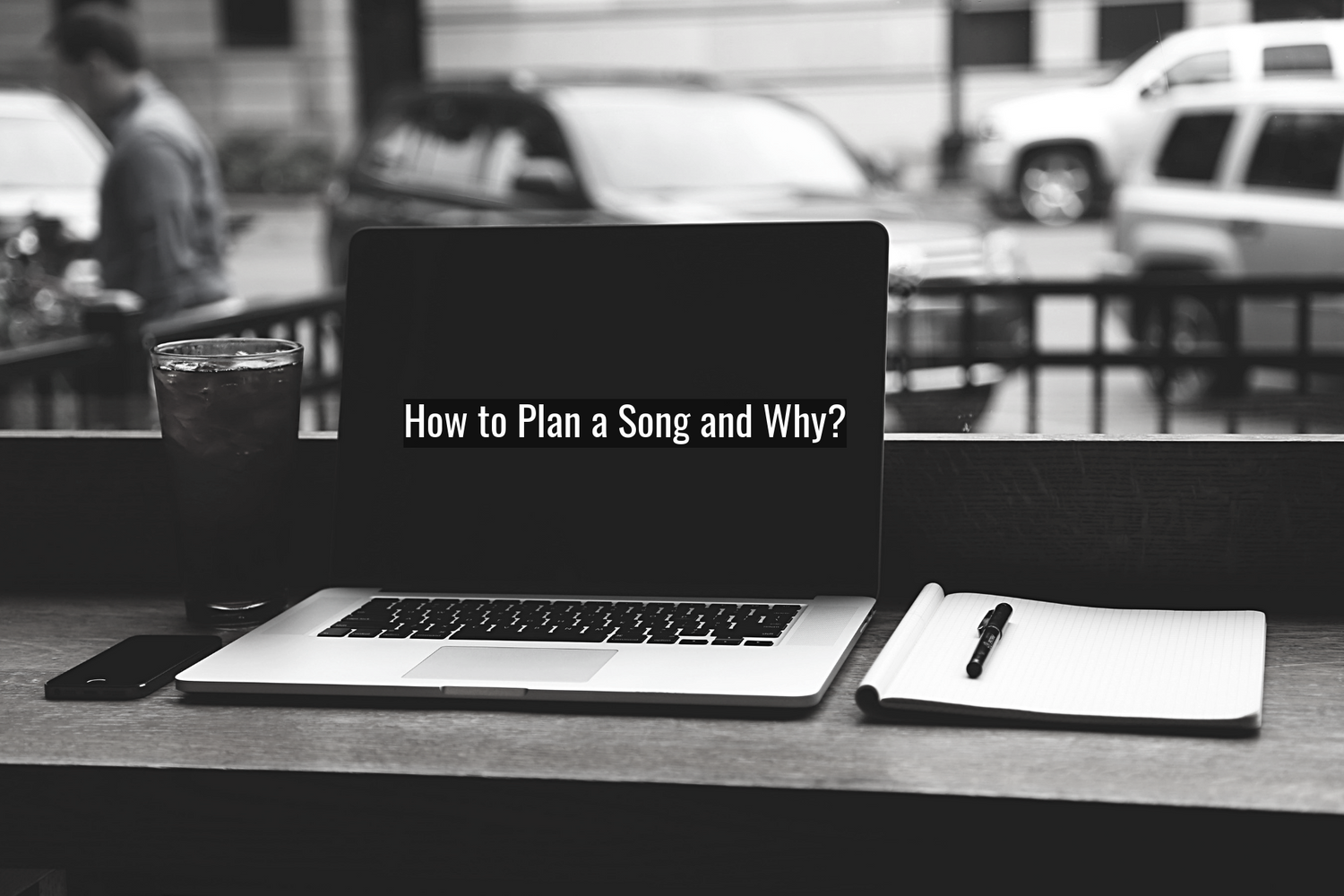 How to Plan a Song and Why