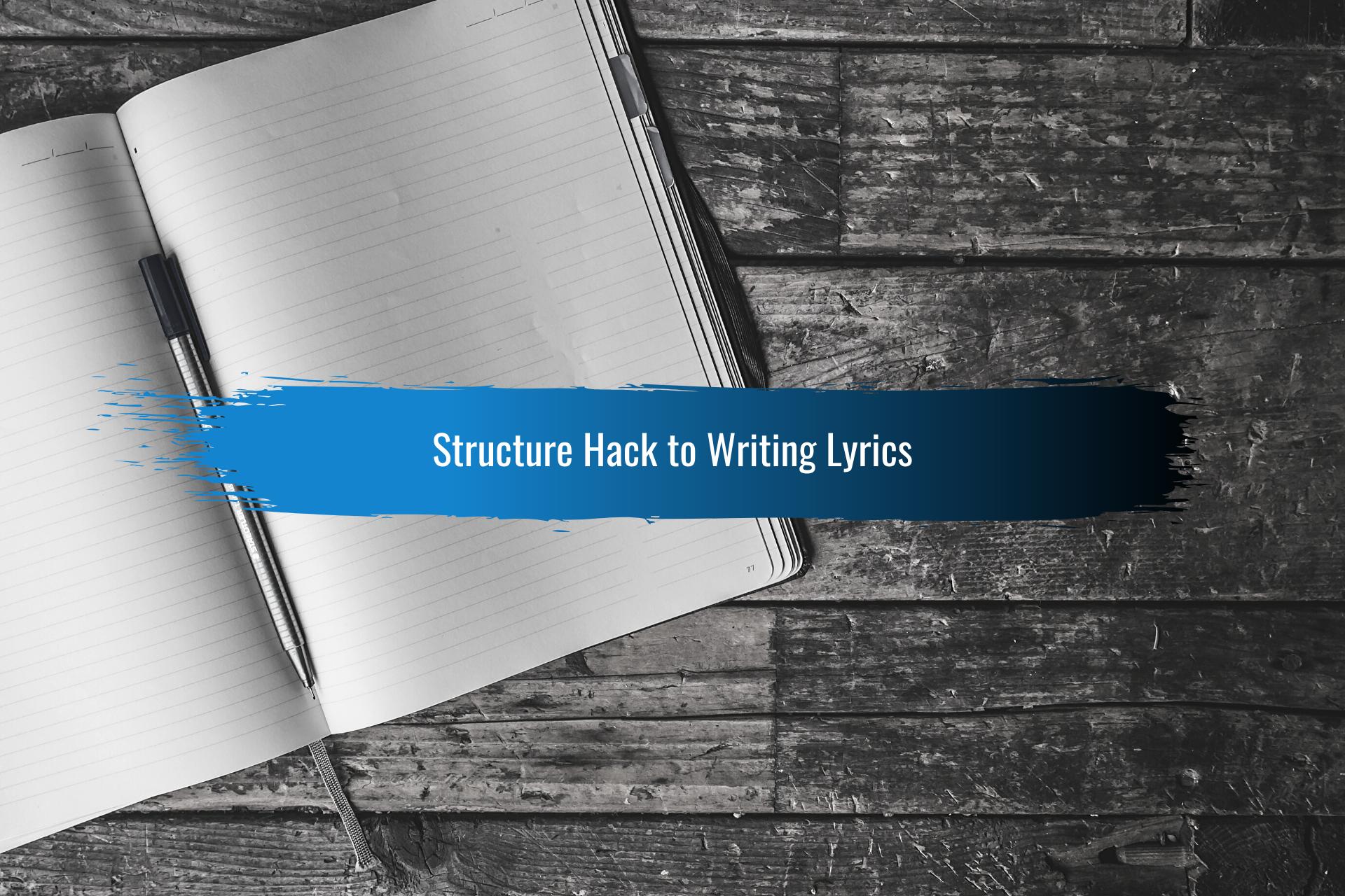 Hack to Writing Lyrics