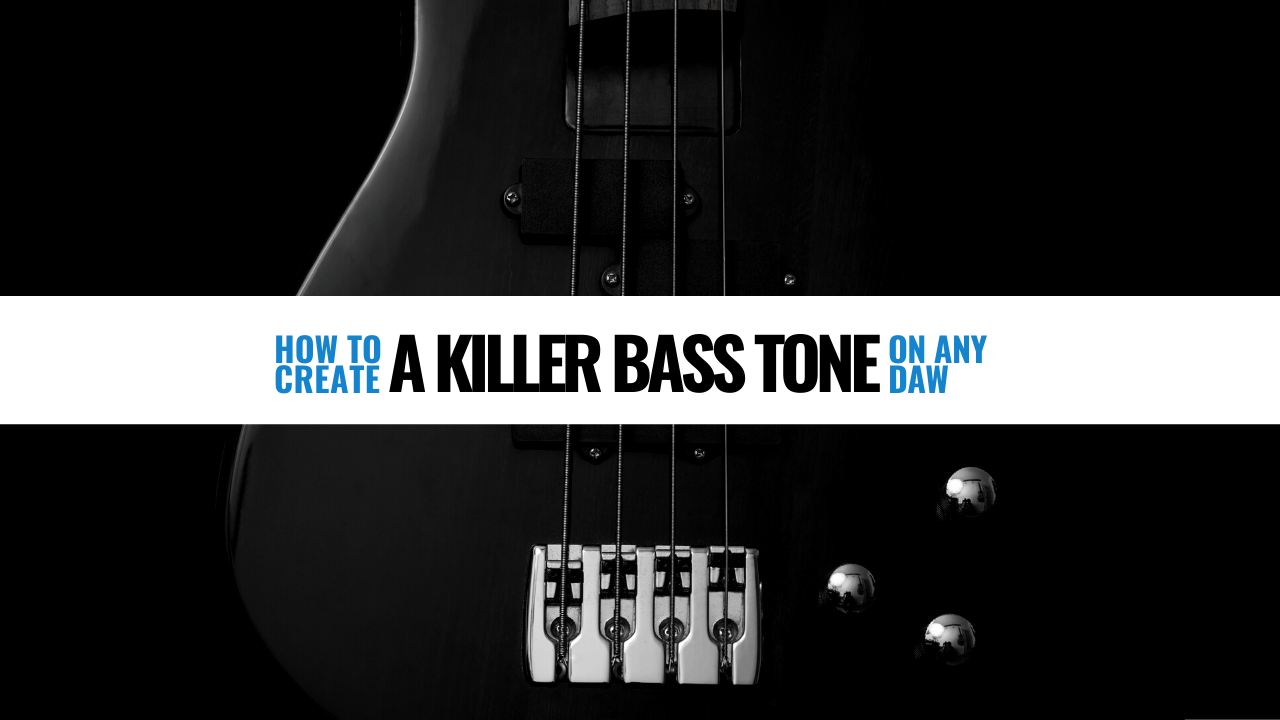 How to create a killer bass tone