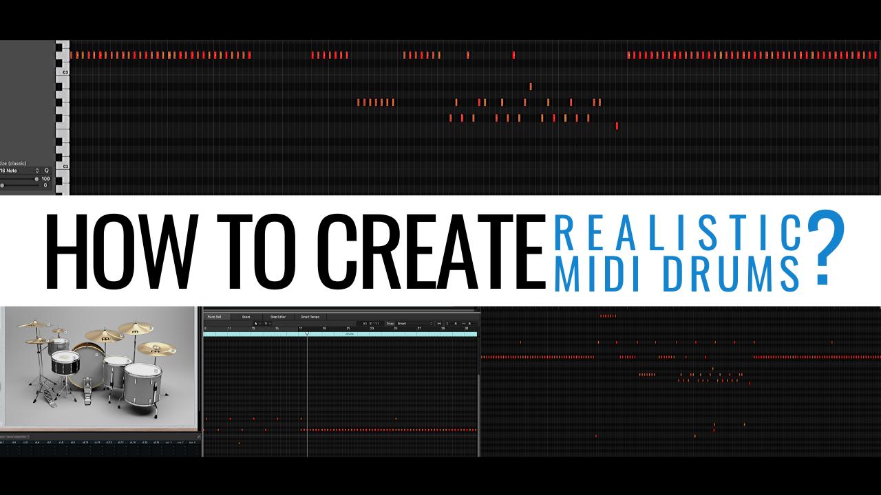 Programming Realistic Midi Drums