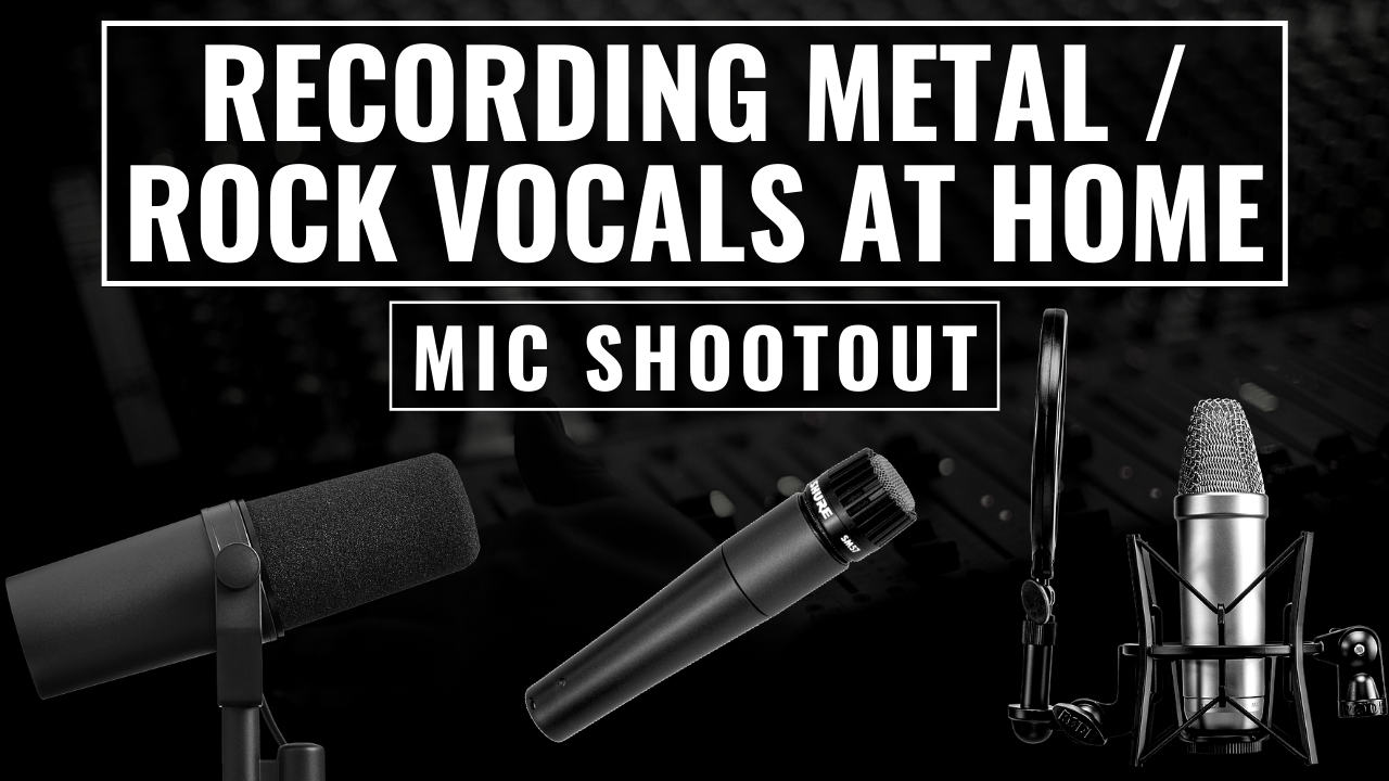 mic shootout recording metal rock vocals at home