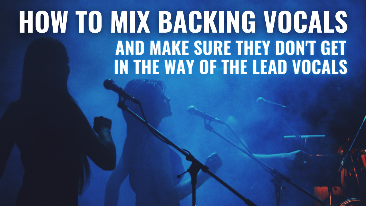 how to mix backing vocals
