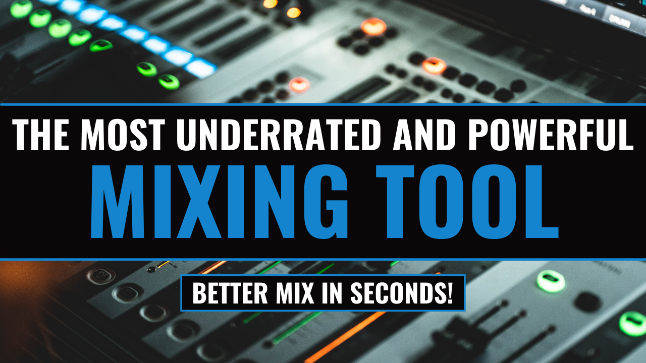 the most underrated mixing tool